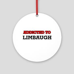 Addicted to Limbaugh Round Ornament