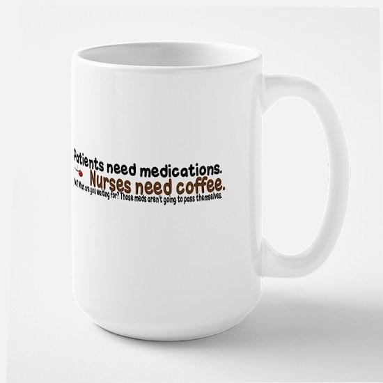 'Meds For Coffee' Coffee Mug