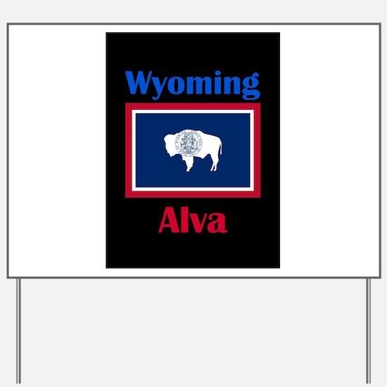 Alva Wyoming Yard Sign