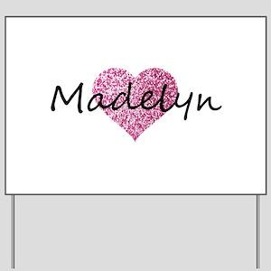 Madelyn Yard Sign