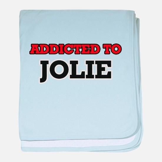 Addicted to Jolie baby blanket