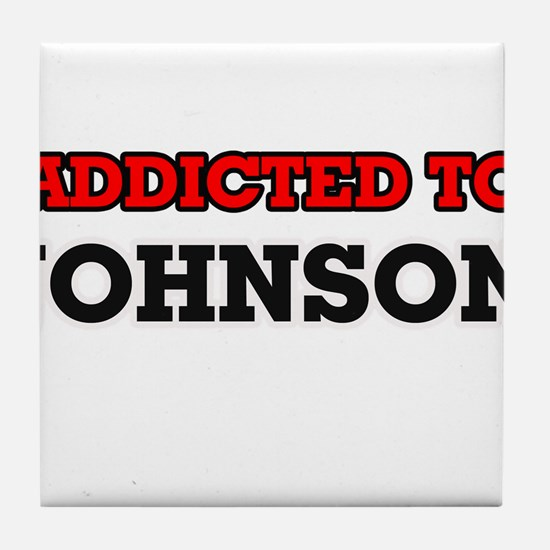 Addicted to Johnson Tile Coaster