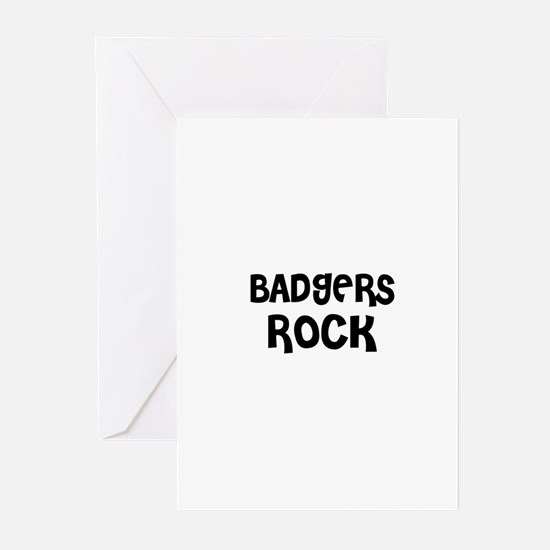 BADGERS ROCK Greeting Cards