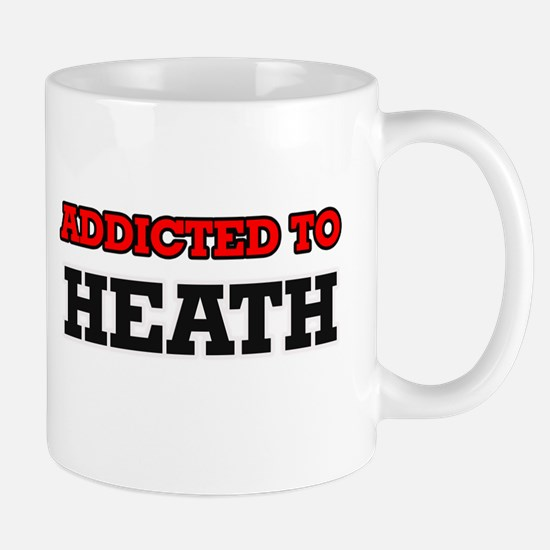 Addicted to Heath Mugs