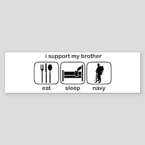 Eat Sleep Navy - Support Bro Bumper Sticker