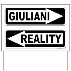 Giuliani and Reality Yard Sign