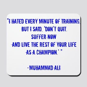 Champion quote Mousepad