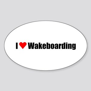 I love wakeboarding Oval Sticker