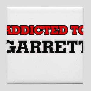 Addicted to Garrett Tile Coaster