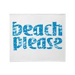 Beach Please Throw Blanket