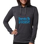 Beach Please Long Sleeve T-Shirt