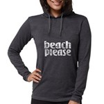 Beach Please Long Sleeve T-Shirt
