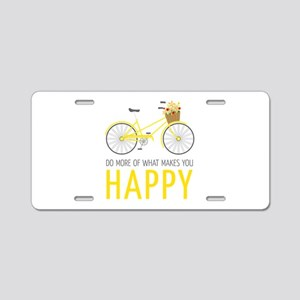 Makes You Happy Aluminum License Plate