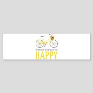 Makes You Happy Bumper Sticker