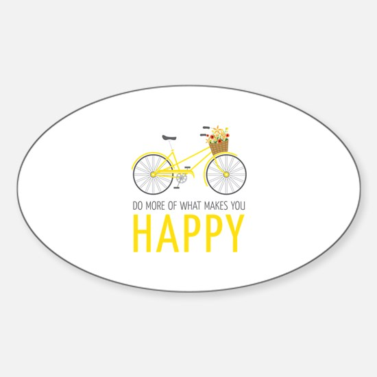 Makes You Happy Decal