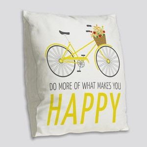 Makes You Happy Burlap Throw Pillow