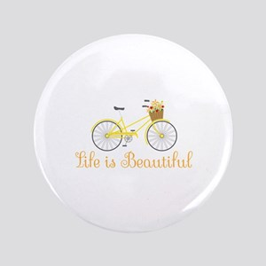 Life Is Beautiful Button