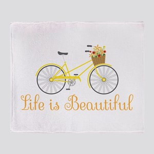 Life Is Beautiful Throw Blanket