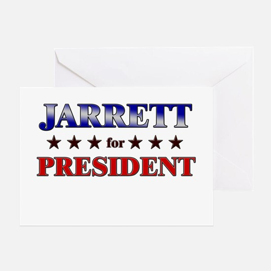 JARRETT for president Greeting Card