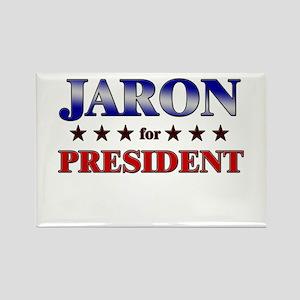JARON for president Rectangle Magnet