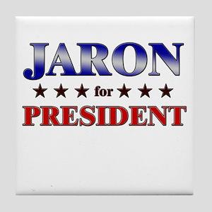 JARON for president Tile Coaster
