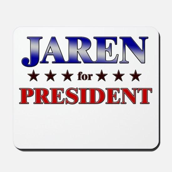 JAREN for president Mousepad