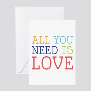 You Need Love Greeting Cards