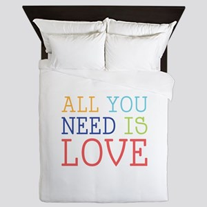You Need Love Queen Duvet