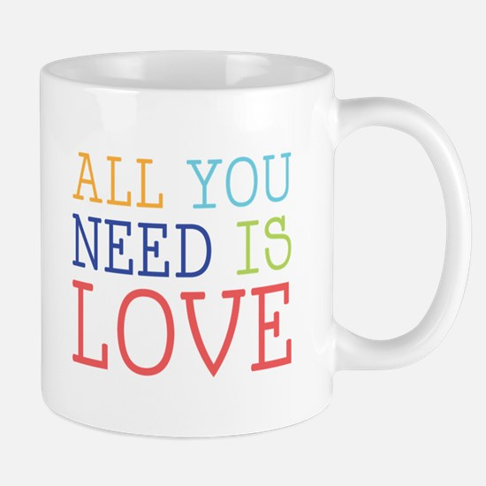 You Need Love Mugs