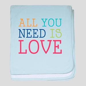 You Need Love baby blanket