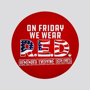 """On Friday We Wear RED 3.5"""" Button"""
