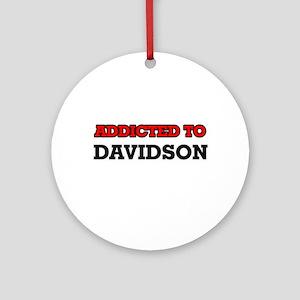 Addicted to Davidson Round Ornament