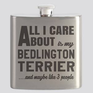 All I care about is my Bedlington Terrier Do Flask