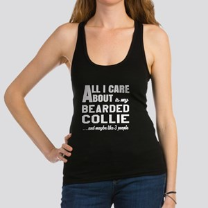 All I care about is my Bearded Racerback Tank Top