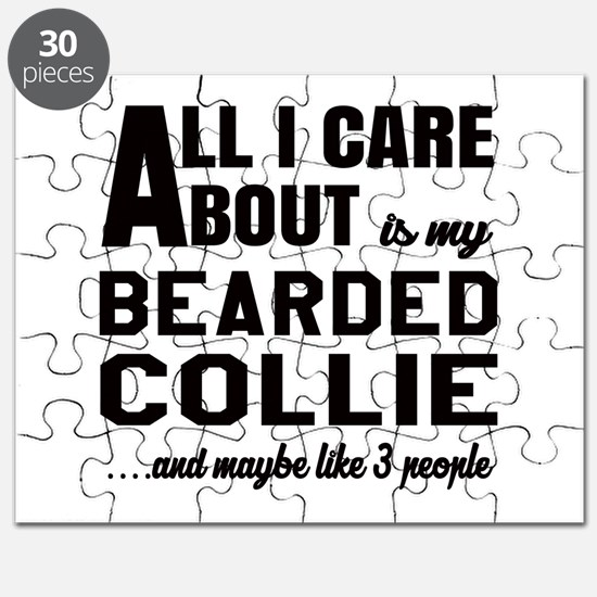 All I care about is my Bearded Collie Dog Puzzle