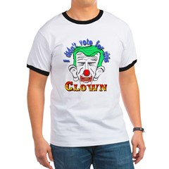I didn't vote for this Clown T
