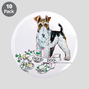 """Fox Terrier Good Dog 3.5"""" Button (10 pack)"""