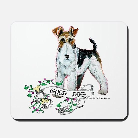 Fox Terrier Good Dog Mousepad