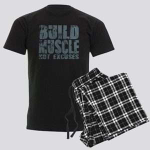 Build Muscles Not Excuses Pajamas
