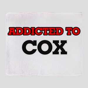 Addicted to Cox Throw Blanket