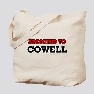 Addicted to Cowell Tote Bag