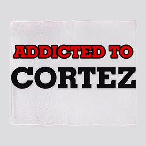 Addicted to Cortez Throw Blanket