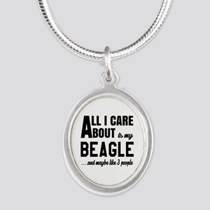 All I care about is my Beagle Silver Oval Necklace