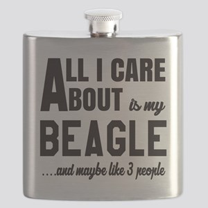All I care about is my Beagle Dog Flask