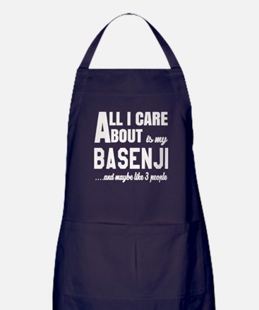 All I care about is my Basenji Dog Apron (dark)