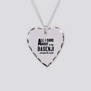 All I care about is my Basenj Necklace Heart Charm