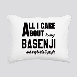 All I care about is my B Rectangular Canvas Pillow