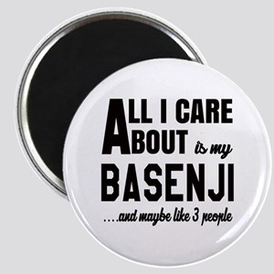 All I care about is my Basenji Dog Magnet