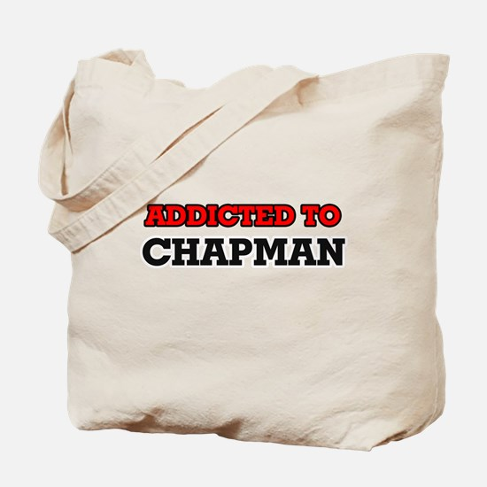 Addicted to Chapman Tote Bag