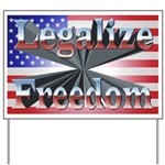 Legalize Freedom Yard Sign